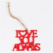 Love you always hanging decoration