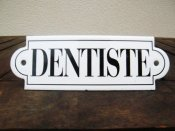 French enamel sign - Dentiste