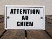 French enamel sign - Attention Au Chien