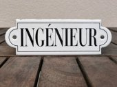 French enamel sign - Ingenieur