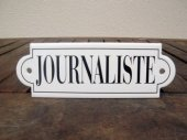 French enamel sign - Journaliste