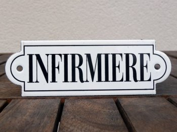 French enamel sign - Infirmiere