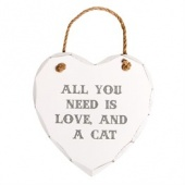 All you Need Is Love And A Cat Plaque.