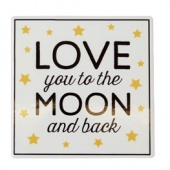 Love you to the moon and back coaster