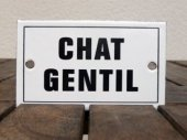 French enamel sign - Chat Gentil