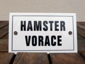 French enamel sign - Hamster Vorace